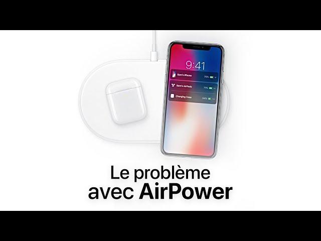Le problème avec AirPower !