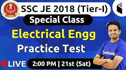 SSC JE 2018 (Tier-I) | Electrical Engg by Ashish Sir | Special Class (Practice Test)