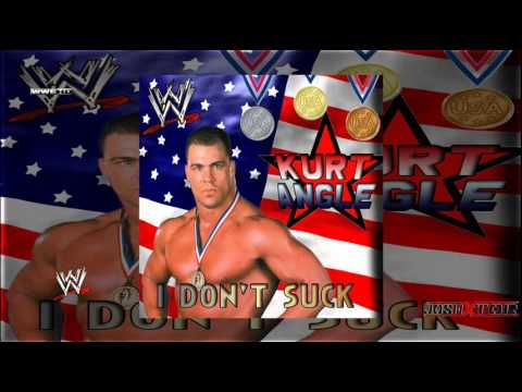 i dont suck really kurt angle