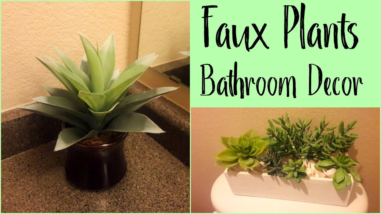 Faux plants for Bathroom Decor (Decorating with Artificial Plants)