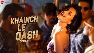 Khainch Le Qashh -Teaser |Taapsee Pannu, Ali Fazal,Shriya Saran| Raftaar,Shivi,Arkane,Kumaar | Tadka