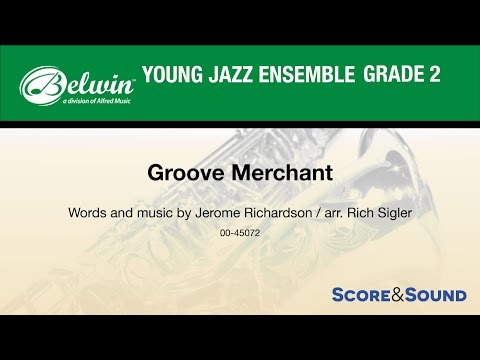 Groove Merchant arr. Rich Sigler - Score & Sound