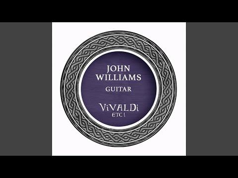 John Williams Plays Vivaldi, Bach, Weiss, and O'Carolan on