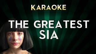 Sia - The Greatest   Official Karaoke Instrumental Lyrics Cover Sing Along