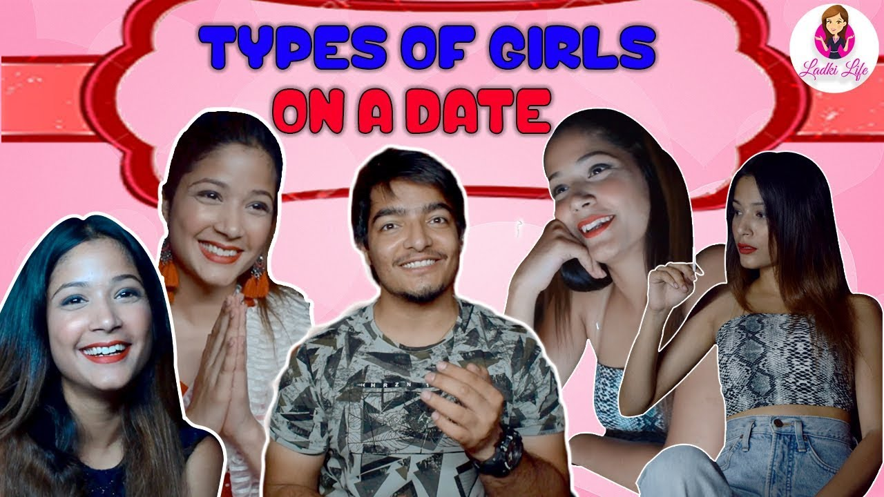 Types of Girls on a Date | feat. Aashiv Midha | Ladki Life