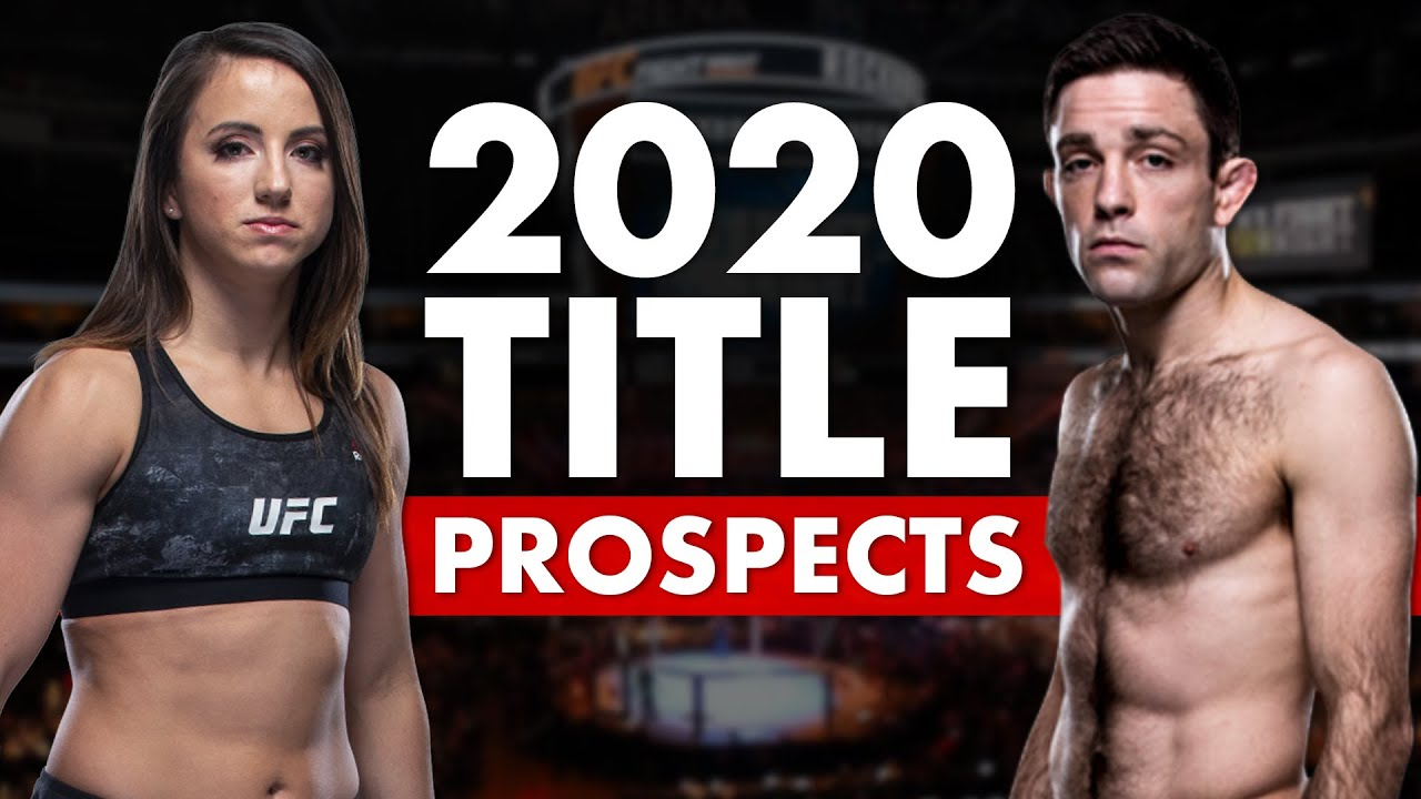 The Top 10 UFC Title Prospects...