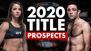 The Top 10 UFC Title Prospects for 2020