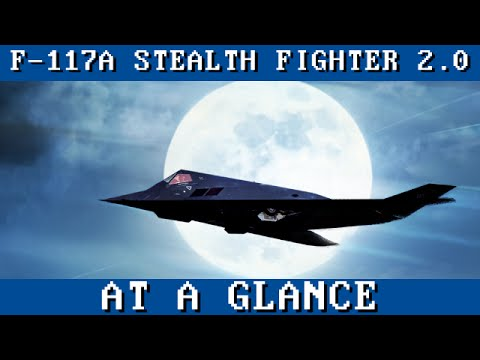 Night Hawk: F-117A Stealth Fighter 2.0 - At A Glance