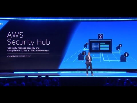 AWS re:Invent 2018 – Introducing AWS Security Hub
