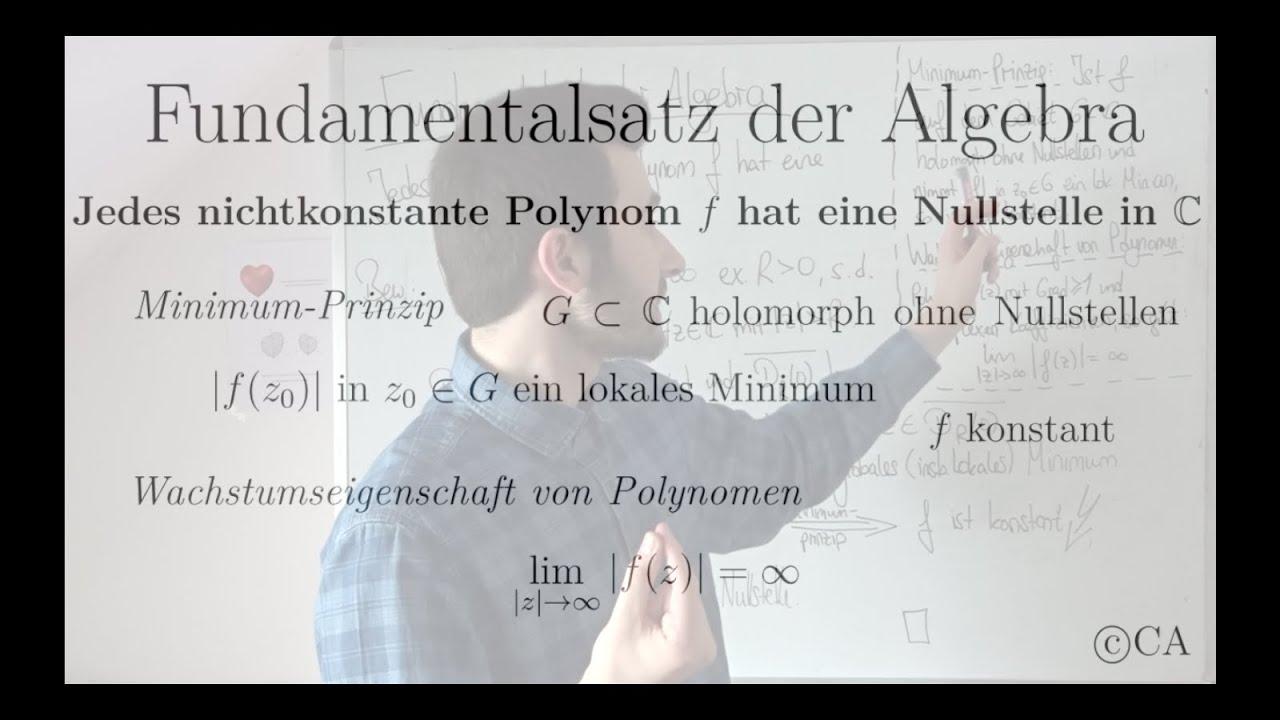 Fundamentalsatz Der Algebra - Beweis Mit Minimum Prinzip