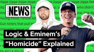 "Logic & Eminem's ""Homicide"" Explained 