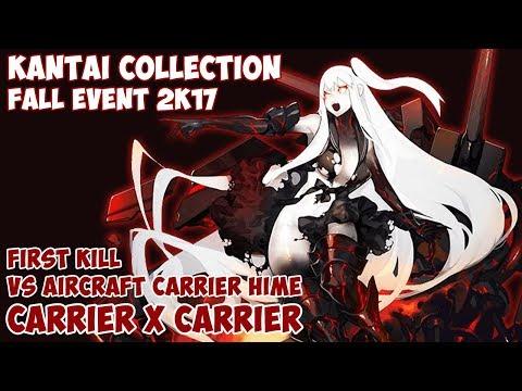 【艦これ】E-3 Fall Event 2K17 (Hard) VS AIRCRAFT CARRIER HIME (FIRST KILL) - CARRIER X CARRIER