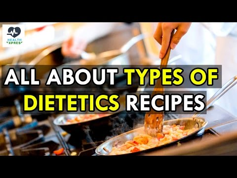All About Types of Dietetics Recipes in English | Health Xpress