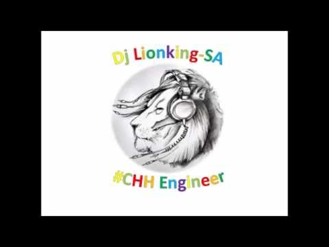 Dj Lionking -CHH 9 (Tribute to Dj Molefe)
