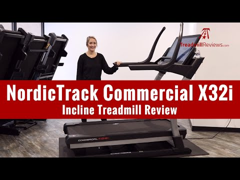 NordicTrack Commercial X32i Incline Treadmill Review (2019 Model)