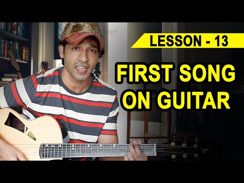 LESSON - 13 YOUR FIRST SONG ON GUITAR (90 Days Basic Guitar Course) By VEER KUMAR