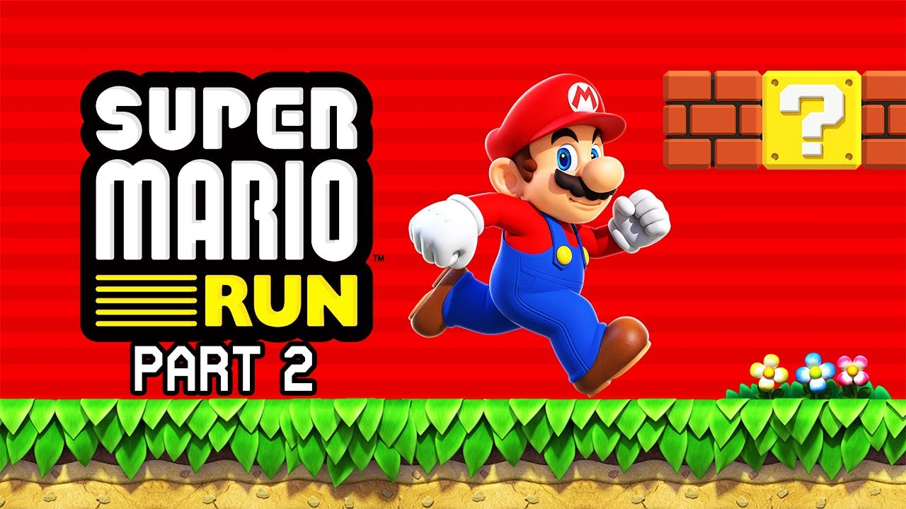 Super Mario Run - Part 2 (Full Walkthrough)