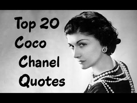 Top 20 Coco Chanel Quotes ||  The French fashion designer