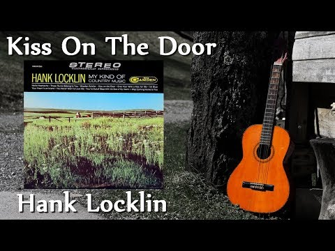 Hank Locklin - Kiss On The Door