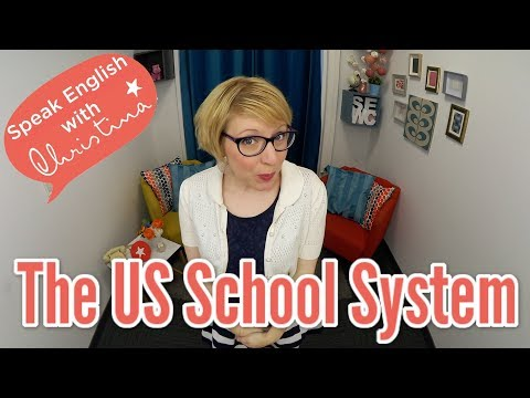 The US School System - American Culture & Insights