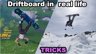 FORTNITE DRIFT BOARD TRICKS IN REAL LIFE!!!