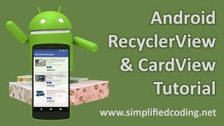 Android RecyclerView and CardView Tutorial