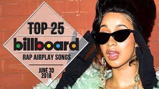Top 25 • Billboard Rap Songs • June 30, 2018 | Airplay-Charts