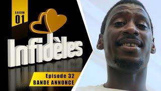 INFIDELES - Saison 1 - Episode 32 : la bande annonce