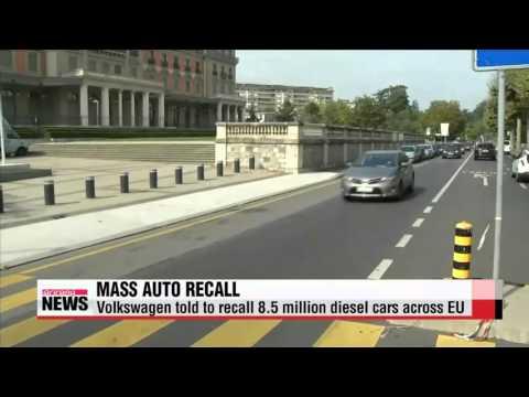 Volkswagen told to recall 8.5 million diesel cars across EU   폴크스바겐 ″EU 전역서