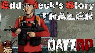 Eddy Beck's Story - Teaser Trailer (DayZRP.com)
