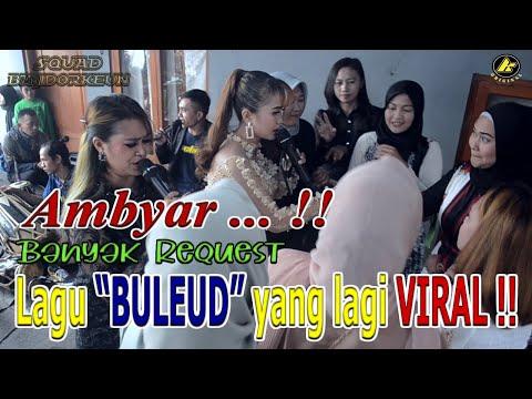 Ambyar .. !! Lagu BULEUD Yang Lagi VIRAL !! ||K-Chida Pro Live Show