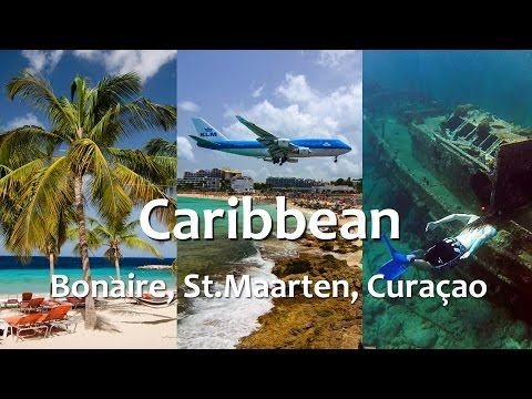 Caribbean vacation - Curacao, Bonaire, St.Maarten