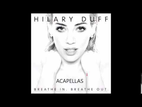 Hilary Duff All About You Acapella   Doovi