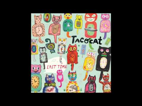 Tacocat - You Cant Fire Me, I Quit