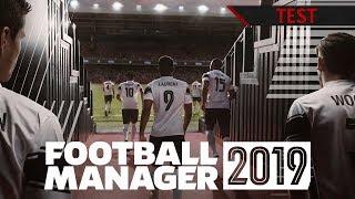 TEST | Football Manager 2019 - Le meilleur depuis longtemps ! FR