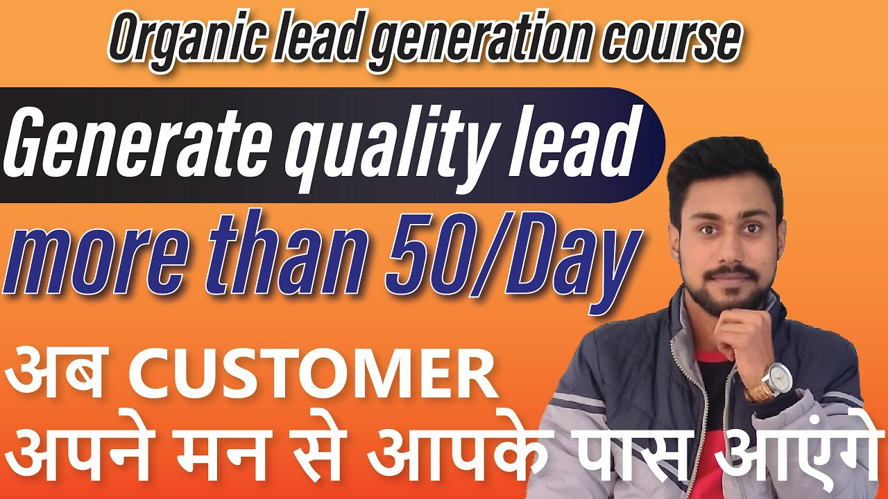 organic lead generation course in hindi // free alternative of leadsark