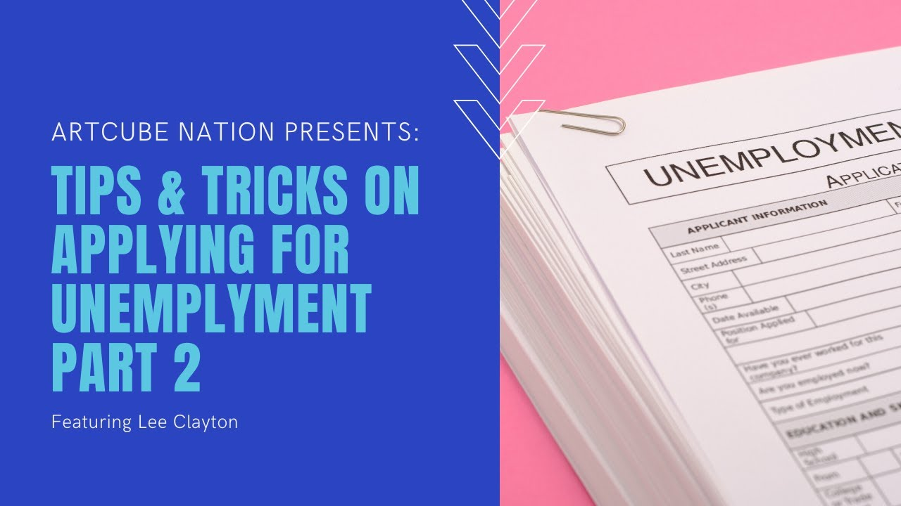Tips & Tricks on Applying for Unemployment Part 2