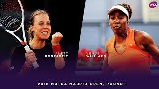 Anett Kontaveit vs. Venus Williams   2018 Mutua Madrid Open First Round   WTA Highlights