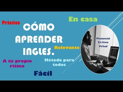 Cómo Aprender Inglés  Método Para Todos. How To Learn English. Everyone's Method