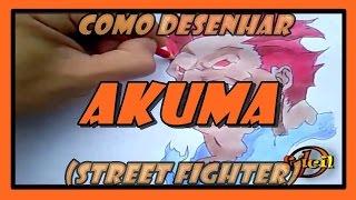 Como Desenhar Akuma (Street Fighter)