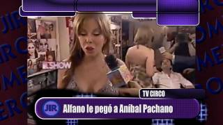 Alfano le pegó a Aníbal Pachano