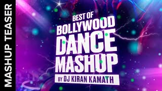 Best of Bollywood Dance Mashup Teaser by Kiran Kamath