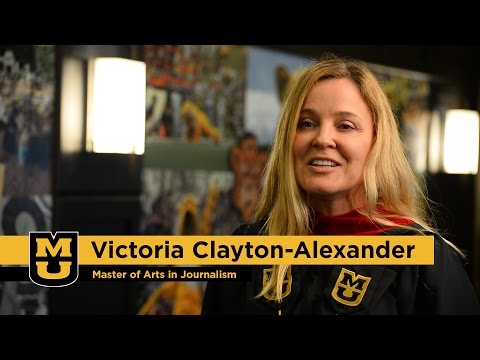 Victoria Clayton-Alexander: Master of Arts in Journalism '15, University of Missouri
