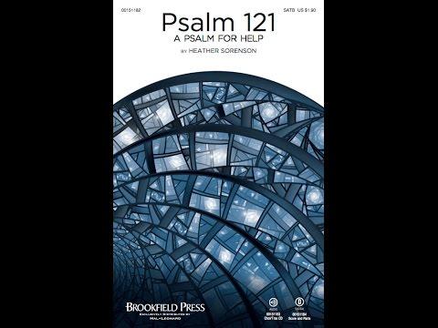 PSALM 121 (A PSALM FOR HELP) - Heather Sorenson