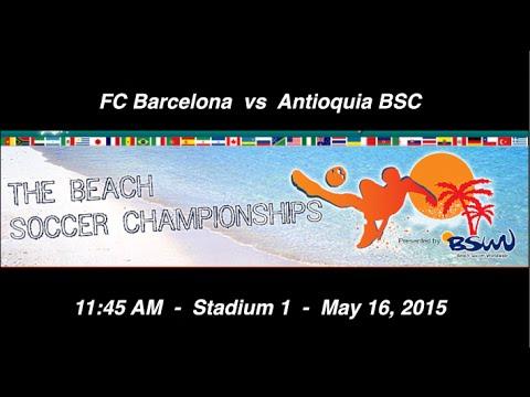 FC Barcelona vs Antioquia BSC - Saturday, 11:45 AM