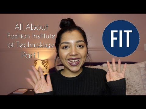 All About the Fashion Institute of Technology - Part 1