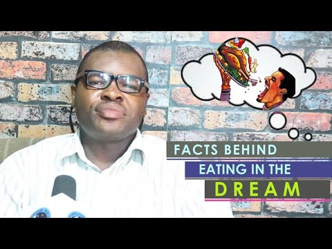MEANING OF EATING IN THE DREAM - EvangelistJoshua.com