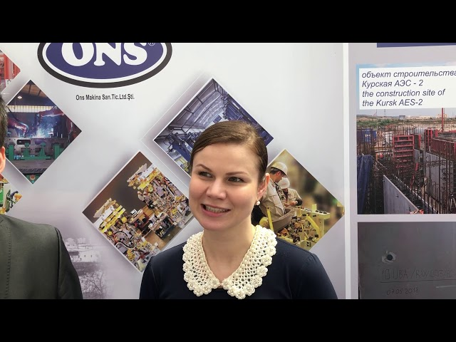 Interview with Turkey's ONS Mechanichal Industry & Trade ltd - Atomexpo 2019