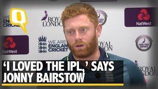 Jonny Bairstow on IPL, David Warner & 2019 ICC World Cup  | The Quint