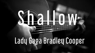 Shallow - Lady Gaga Bradley Cooper | A Star Is Born | ( Acoustic Karaoke )